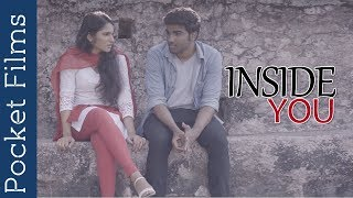 Inside You - Touching Short Film | Romance | Cute Couple | Love | Friendship