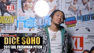 Dice Soho's Pitch for 2017 XXL Freshman