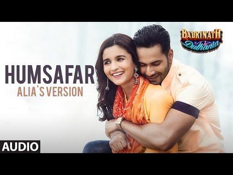 Humsafar : Alia Bhatt Version | Varun Dhawan | Akhil Sachdeva |