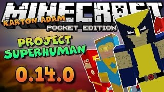 Minecraft PE: Süper Kahramanlar Modu - Project Superhuman 0.14.0