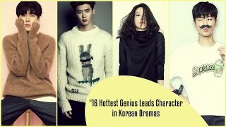 Hottest Genius Leads Character in Korean Dramas