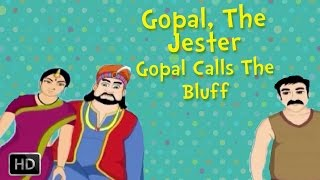 Gopal, the Jester - Gopal Calls The Bluff - Moral Stories for Children