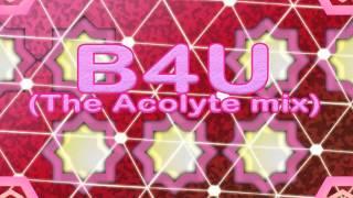 NAOKI presents WORLD WIDE STYLE 「B4U (The Acolyte Mix) LONG」