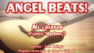[Angel Beats!] My Song-VF amateure (Version masculine)