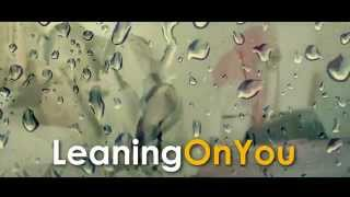 Rhamzan   Leaning on You Official Video