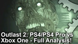 [4K] Outlast 2 PS4/ PS4 Pro vs Xbox One Graphics Comparison  + Frame-Rate Test