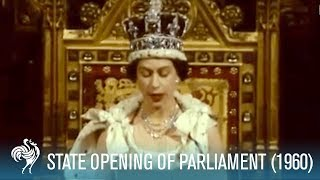 Queen Elizabeth II Speech: State Opening Of Parliament (1960) | British Pathé