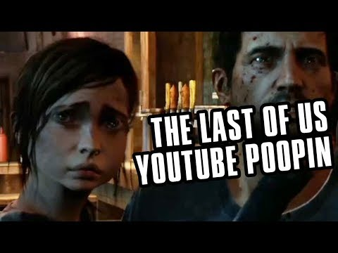The Last of Us - The Combined Poops (YTP)