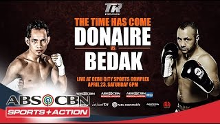 The Time Has Come: Donaire Vs. Bedak