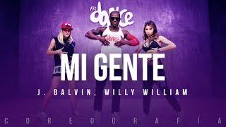 Mi Gente  - J. Balvin, Willy William | FitDance Life (Coreografía) Dance Video