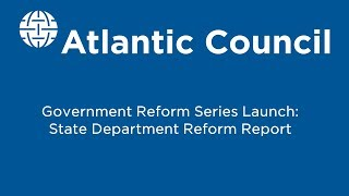 State Department Reform Report Launch