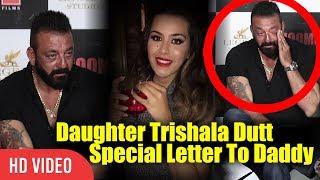 Sanjay Dutt Emotional Moment | Daughter Trishala Special Message To Dad Sanjay Dutt | Bhoomi Trailer