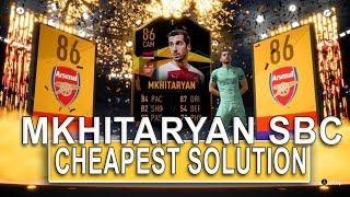 HENRIKH MKHITARYAN SBC CHEAPEST SOLUTION!   SQUAD BUILDING CHALLENGE   FIFA 19 ULTIMATE TEAM