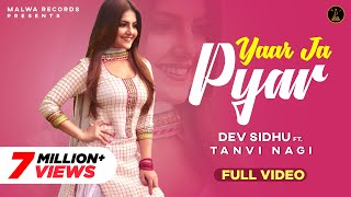 DEV SIDHU Ft. BEAT MINISTER  - YAAR JA PYAAR - LATEST PUNJABI SONG 2016 || MALWA RECORDS