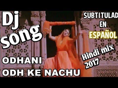 Xxx Mp4 ओढ़नी ओढ़ के नाचूँ ।। Salman Khan Hindi BSR Dj Remix Song 2017 3gp Sex