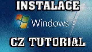 Windows 7 - Instalace [CZ] - Návod