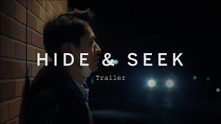 HIDE & SEEK Trailer | Festival 2015