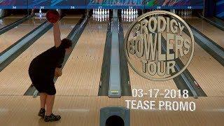 PRODIGY BOWLERS TOUR -- 03-17-2018
