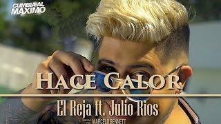 EL REJA FT JULIO RIOS   Intro Electro   HACE CALOR   DJ HORUX