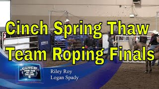 Team Roping Open Finals- Cinch Spring Thaw 2018