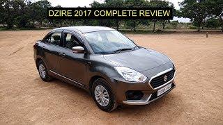 Maruti Suzuki Dzire 2017    Complete Review    Must watch till end
