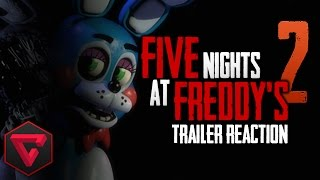 FIVE NIGHTS AT FREDDY'S 2 TRAILER REACTION | iTownGamePlay