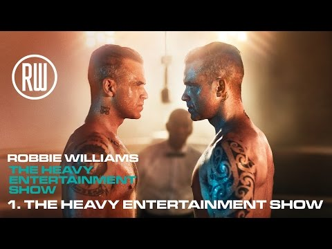 Robbie Williams | The Heavy Entertainment Show | Official Album Track