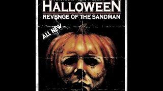 HALLOWEEN REVENGE OF THE SANDMAN a Halloween fan film