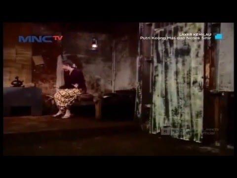 Film TV MNCTV Terbaru 2015 Putri Keong Mas Dan Nenek Sihir