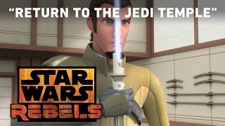 Return to the Jedi Temple - Shroud of Darkness Preview   Star Wars Rebels