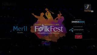 Dhaka International Folk Festival & Performed By Bhabna Dance Group