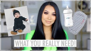 BABY MUST HAVES    WHAT YOU ACTUALLY NEED