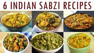 6 Indian Sabzi Recipes | Indian Curry Recipes Compilation