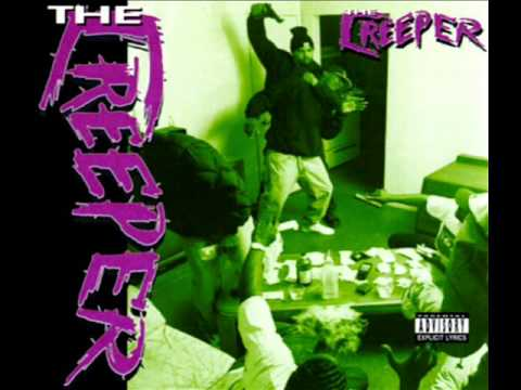 The Creeper - Creepin Wit A Creeper