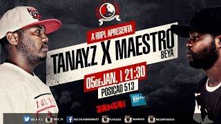 "#RRPL Apresenta Tanay Z VS Maestro Beya ""Batalha dos Gigantes 2015"""