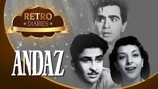The Story Of ANDAZ (1949) - Dilip Kumar, Nargis, Raj Kapoor - Retro Diaries