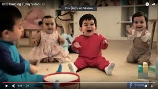 Kids Dancing Funny Video - III