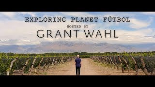 Exploring Planet Futbol | Hosted by Grant Wahl | Sports Illustrated