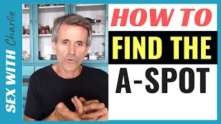 How To Find The A-SPOT or DEEP-SPOT