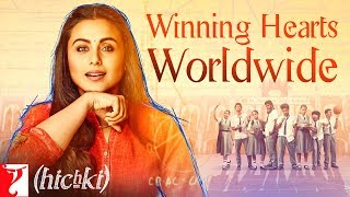 Hichki Receives Worldwide Love Part 1   Rani Mukerji