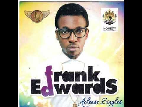 Xxx Mp4 BEST OF FRANK EDWARDS WORSHIP SONG MP3 3gp Sex
