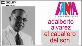 Adalberto Alvarez - Y qué tú quieres que te den