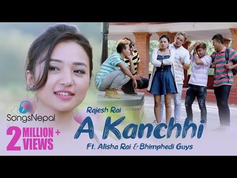 Xxx Mp4 A Kanchhi Rajesh Rai Ft Alisha Rai Bhimphedi Guys New Nepali Pop Song 2017 3gp Sex