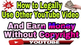 How to legally use copyrighted videos on youtube in Hindi