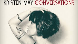 Kristen May (Flyleaf) - Conversations (Full Album)