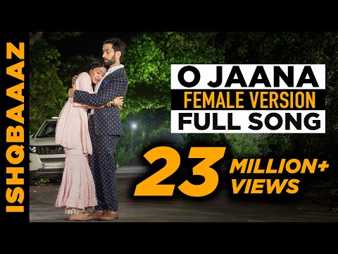 O jaana full song - IshqBaaz title song full version Female voice