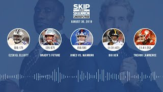 UNDISPUTED Audio Podcast (8.30.19) with Skip Bayless, Shannon Sharpe & Jenny Taft | UNDISPUTED
