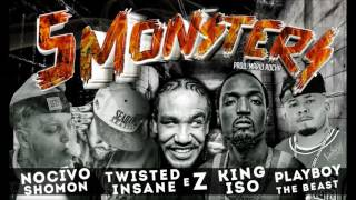 5 Monsters - Twisted Insane /Z/king Iso/Playboy The Beast/Nocivo Shomon - Prod.Mário Rocha