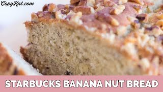 Starbucks Banana Nut Bread