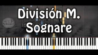Sognare - Division Minúscula Piano Cover